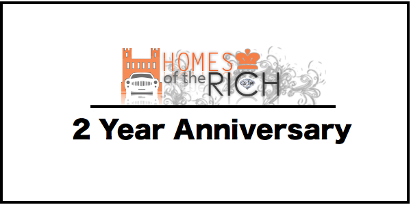 Homes of the Rich's 2 Year Anniversary